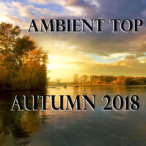 Ambient Top Autumn 2018 (2018)