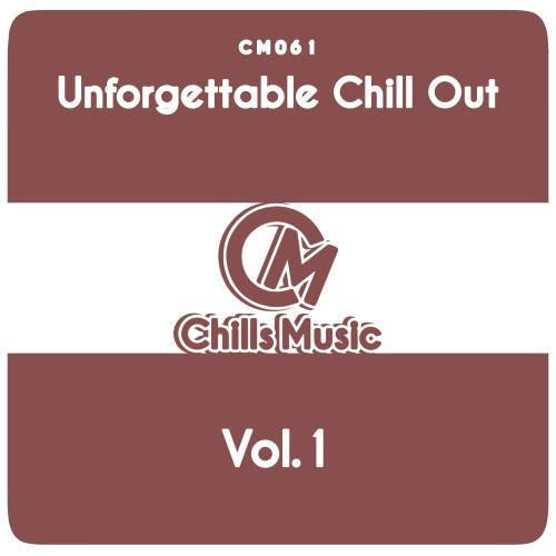 Unforgettable Chill Out, Vol. 1 (2018)