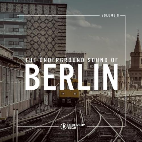 The Underground Sound of Berlin, Vol. 8 (2018)