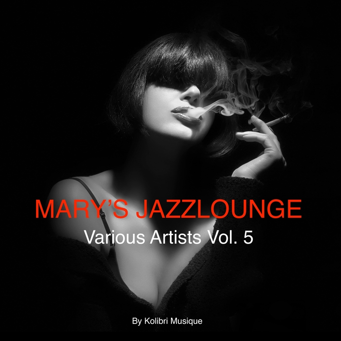 Mary's Jazzlounge Various Artists, Vol. 6 - Presente (2018)