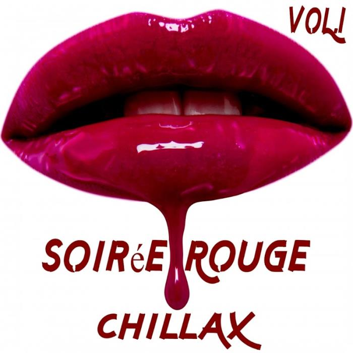 Soiree Rouge CHILLAX Vol. 1 (2018)