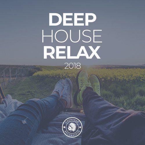 Deep House Relax 2018 (2018)