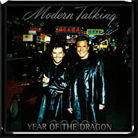 Modern Talking - Year Of The Dragon 2000