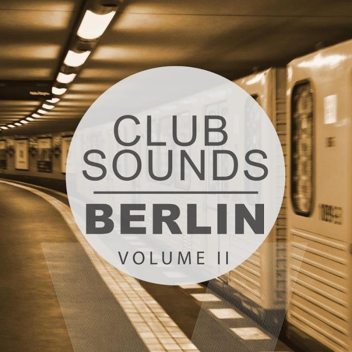 Club Sounds: Berlin Vol 2 (2018)
