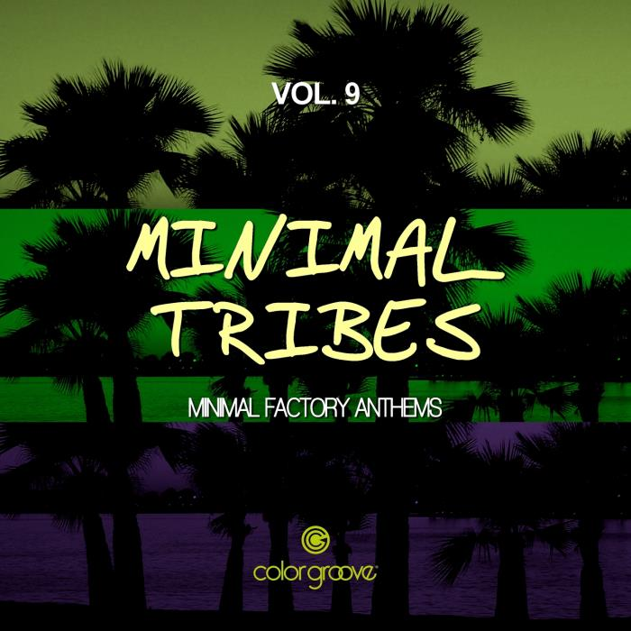 Minimal Tribes, Vol. 9 (Minimal Factory Anthems) ( ...