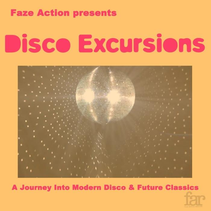 Faze Action Presents: Disco Excursions, Vol. 1 (20 ...
