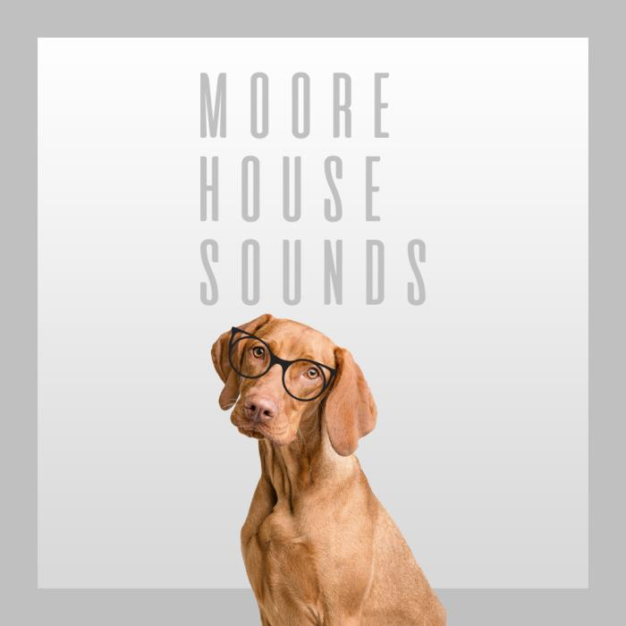 Moore House Sounds (2018)