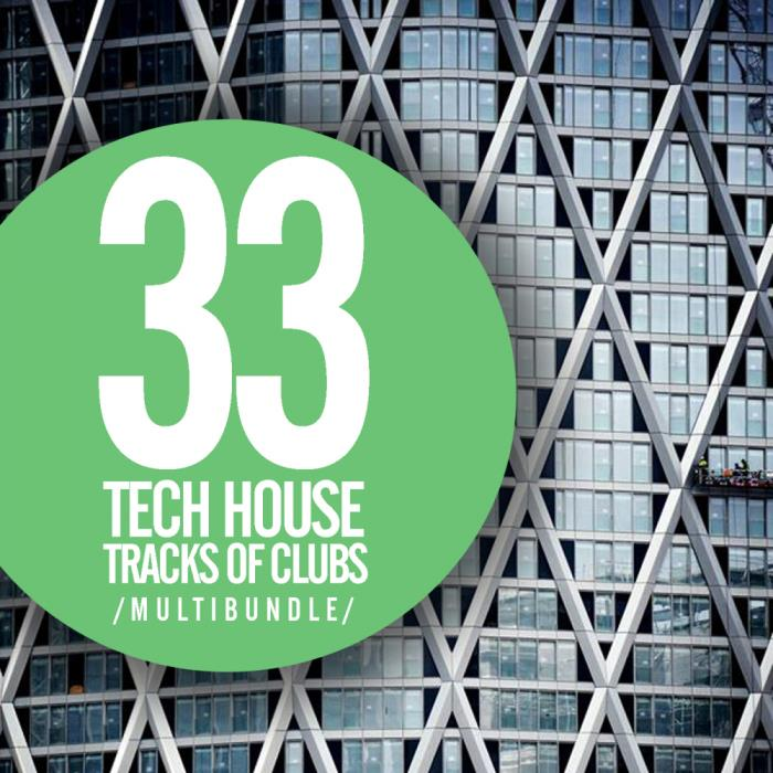 33 Tech House Tracks Of Clubs Multibundle (2018)