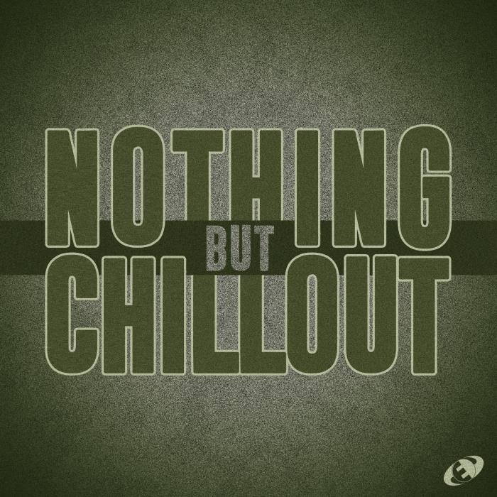 Nothing but Chillout, Vol. 08 (2018)
