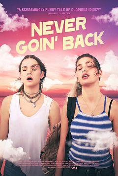 Never.Goin.Back.2018.1080p.AMZN.WEB-DL.DDP5.1.H.264-NTG