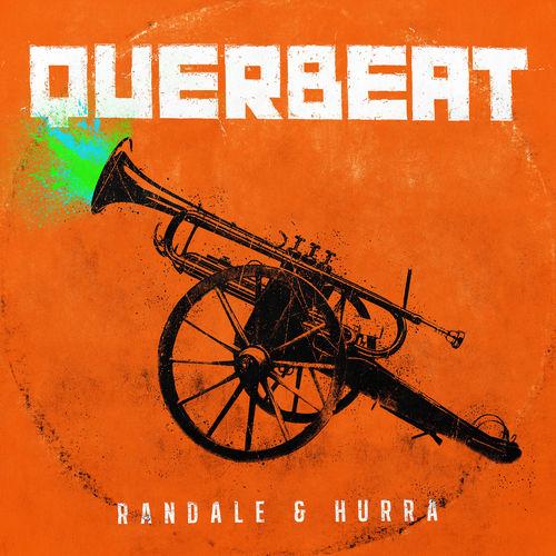 download Querbeat - Randale &amp Hurra (2018)