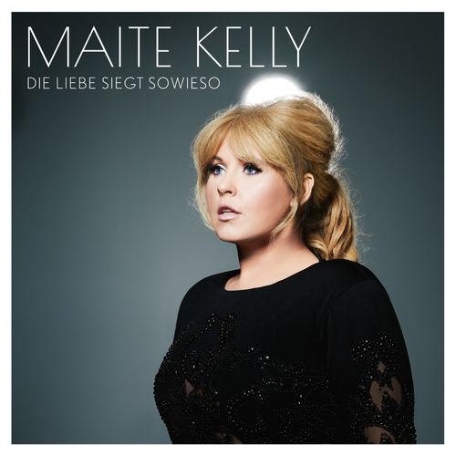 download Maite Kelly - Die Liebe siegt sowieso (2018)