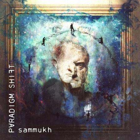 Paradigm Shift - Sammukh (2018)