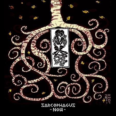 Sarcophagus Now - Sarcophagus Now (2018)