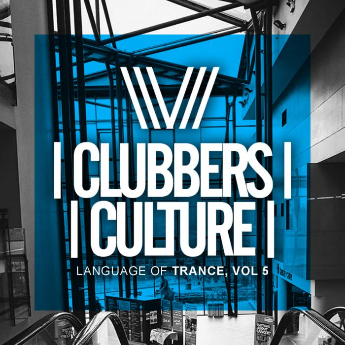 Clubbers Culture: Language Of Trance, Vol. 5 (2018