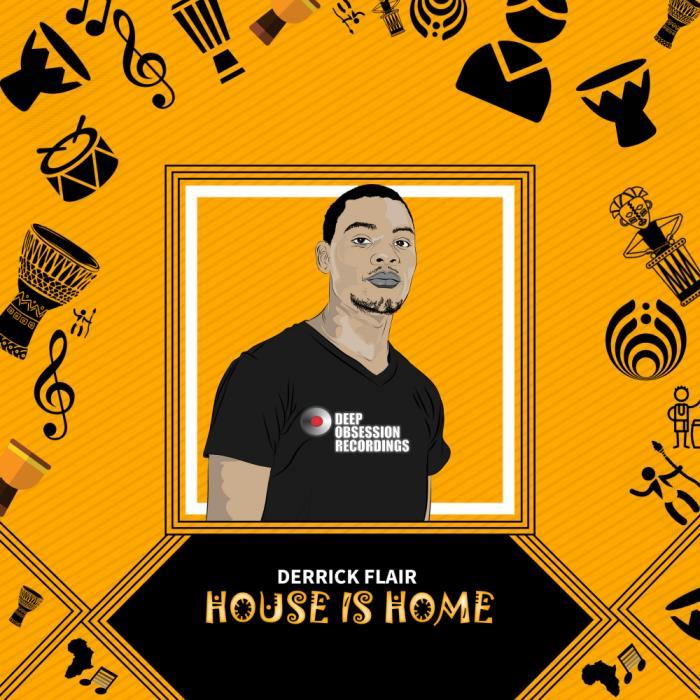 Derrick Flair - House Is Home (2018)