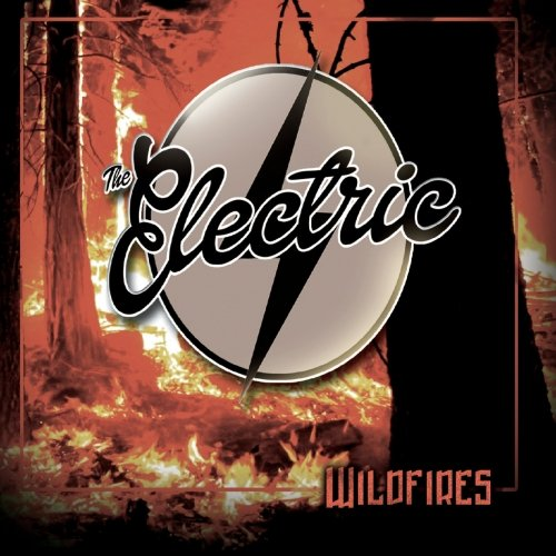 The Electric - Wildfires (2018)