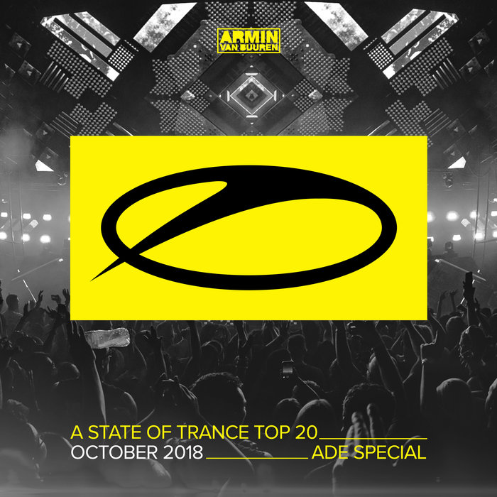 A State of Trance Top 20 - October 2018: ADE Speci