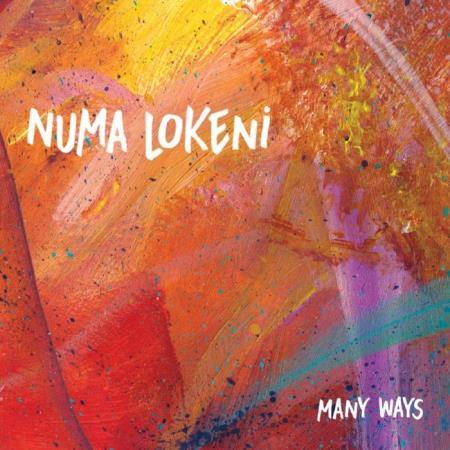 Numa Lokeni - Many Ways (2018)