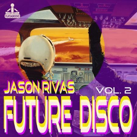 Future Disco, Vol. 2 (2018)