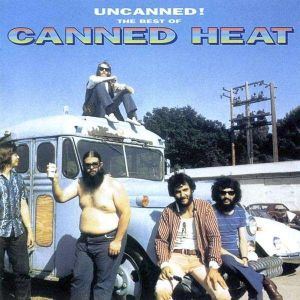 Canned Heat - Discography 1967-2007