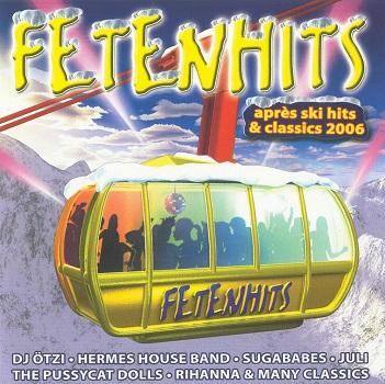 Pop fetenhits apres ski 2006 hits and classics 2 cd for Classic house hits
