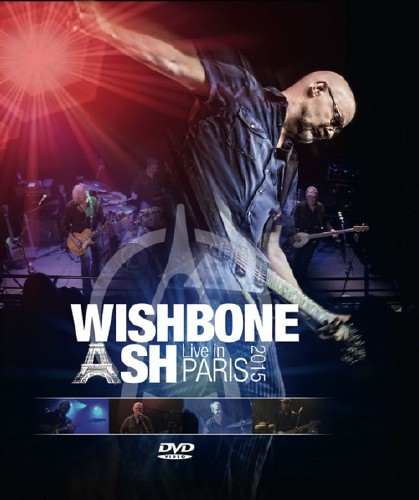 Wishbone Ash - Live in Paris 2015 (2016) [DVD9]