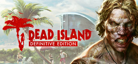 Dead Island Definitive Edition – CODEX