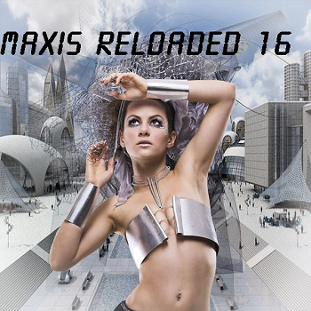 Maxis Reloaded Vol.16 (2016) (Bootleg)