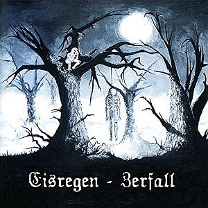 Eisregen - Discography 1996-2011