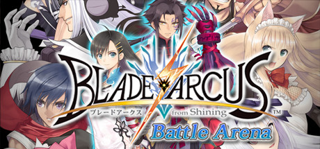 BLADE ARCUS from Shining Battle Arena – CODEX