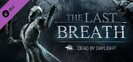 Dead by Daylight Update 1 0 6 to 1 1 0d incl The Last Breath Chapter DLC – P2P