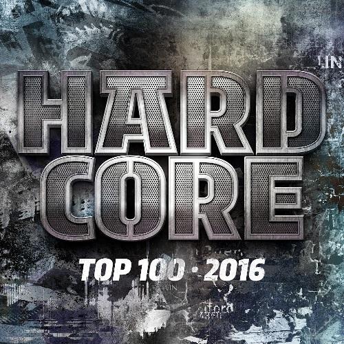 Hardcore Top 100 [2016]