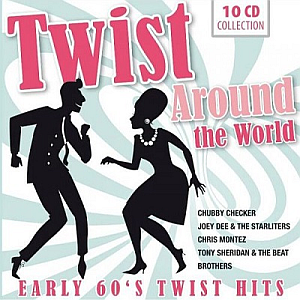 Twist Around The World - Early 60's