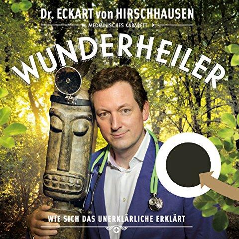 Hörbuch Cover für Wunder wirken Wunder: Wie Medizin und Magie uns heilen