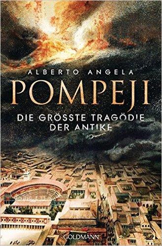 Buch Cover für Pompeji: Die größte Tragödie der Antike
