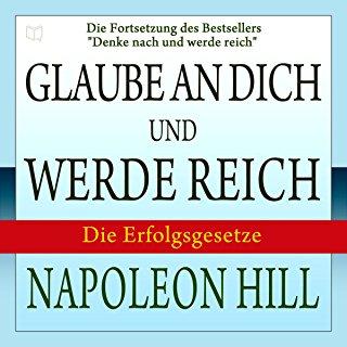 Hörbuch Cover für Denke nach und werde reich: Die Erfolgsgesetze Think and Grow Rich: German Edition