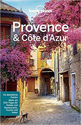 Buch Cover für Lonely Planet Reiseführer Provence, Côte d'Azur Lonely Planet Reiseführer Deutsch