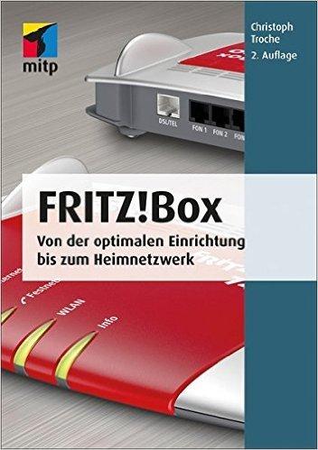 Buch Cover für Fritz!Box: Von der optimalen Einrichtung bis zum Heimnetzwerk mitp Anwendung mitp Anwendungen