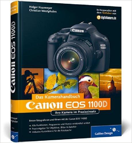 Buch Cover für Canon EOS 1100D. Das Kamerahandbuch: Ihre Kamera im Praxiseinsatz Galileo Design
