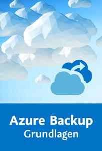 Video Kurs: Video2Brain - Azure Backup – Grundlagen