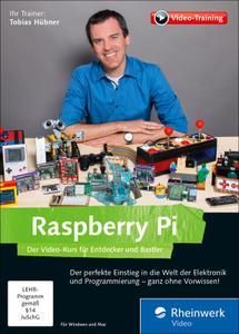 Kurs Cover für Raspberry Pi: Der Video-Kurs für Entdecker und Bastler