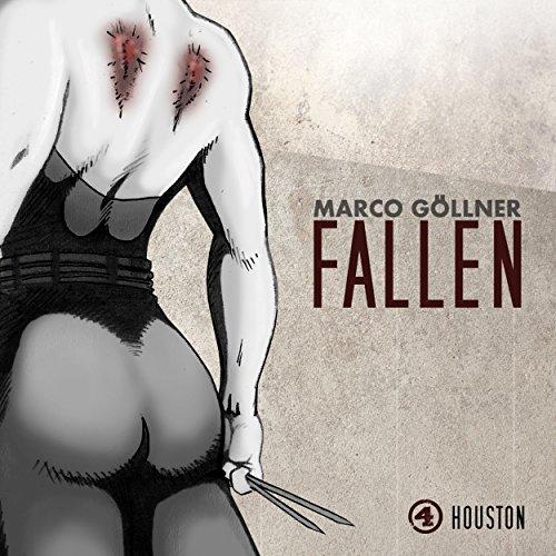 Hörbuch Cover für Fallen 04 - Houston - Marco Göllner