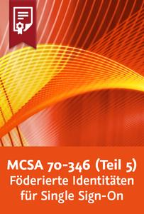 Kurs Cover: Video2Brain - MCSA: Office 365 – 70-346 (Teil 5) – Föderierte Identitäten für Single Sign-On