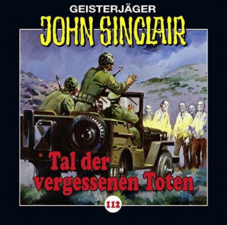Hörbuch Cover für John Sinclair - Folge 112: Tal der vergessenen Toten. (Geisterjäger John Sinclair, Band 112) - Jason Dark, Dietmar Wunder, Alexandra Lange: