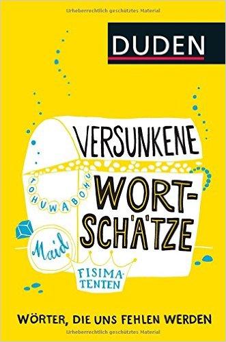 Buch Cover für Versunkene Wortschätze: Wörter, die uns fehlen werden