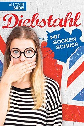 Buch Cover für Diebstahl mit Sockenschuss