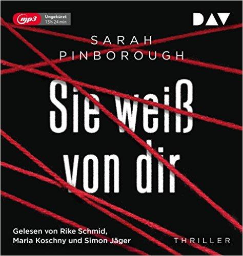 Hörbuch Cover für Sie weiß von dir: Ungekürzte Hörbuch, gelesen von Rike Schmid, Maria Koschny und Simon Jäger 2 mp3-CDs