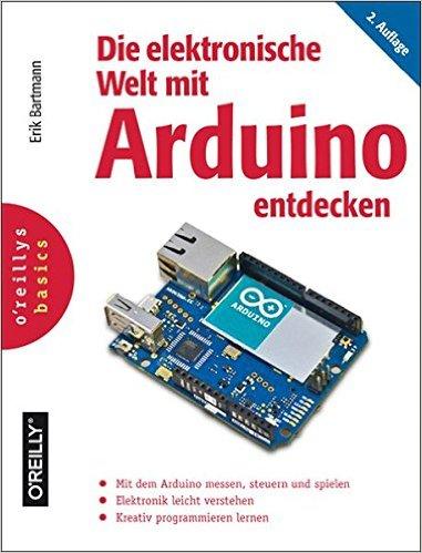 Buch Cover für Die elektronische Welt mit Arduino entdecken