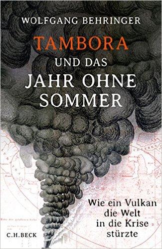 Buch Cover für Tambora und das Jahr ohne Sommer: Wie ein Vulkan die Welt in die Krise stürzte